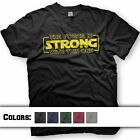 Star Wars T-Shirt. The Force is Strong With This One. Multiple shirt Colors $17.95 USD on eBay