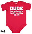 Dude Your Girlfriend - Baby Grow Boy Girl Babies Clothes Gift Funny Cool Present