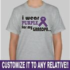 "Customize ""I Wear Purple for my Grandpa"" Pancreatic Cancer YouthT-Shirt XS-LG"