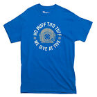 NO MUFF TOO TOUGH T-shirt funny rude diving college tee MENS SIZES S-XXL