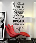 Words Don't Have Power To Hurt You... Wall Quotes,Wall Stickers,Wall Decals w89