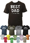 Best Dad/Grandad/Uncle/Brother in the world! T-Shirt Small - XXL Various Colours