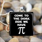 """WE HAVE Pi"" SCIENCE NERD Pi SIGN HUMOROUS FUNNY GLASS PENDANT NECKLACE KEYRING"