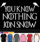 Funny T-Shirts Jon snow know nothing Game of thrones Singlet Ladies Men's Size