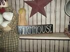 Wood sign Aged Worn VTG FARMHOUSE Country/rustic shelf sitter block sign