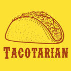 TACOTARIAN taco mexican food fan east bound cheech - GILDAN TSHIRT all sizes