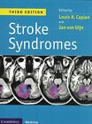 Stroke Syndromes Third Edition Caplan ISBN 9781107018860
