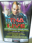 TNA Wrestling SIGNED Event Poster w/TIX Hardy Jarrett Samoa Joe Moore Beer Money