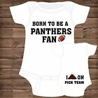 Born To Be A Carolina Panther Fan I Poop On (You Pick Team) Baby Bodysuit {F}