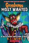 Goosebumps Most Wanted #7: A Nightmare on Clown Street  (ExLib)