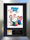 FAMILY GUY Signed Autograph Mounted Reproduction Photo A4 Print 333