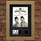 LAUREL & HARDY No2 Signed Autograph Mounted Reproduction Photo A4 Print 593