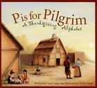 P Is for Pilgrim : A Thanksgiving Alphabet by Carol Crane (2007, Picture...