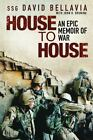 House to House : Epic Memoir of War by David Bellavia (2007, Hardcover) 1st,1st