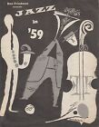 0519 Vintage Music Art Poster Jazz In '59 *FREE POSTERS