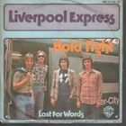 """LIVERPOOL EXPRESS Hold Tight 7"""" VINYL B/w Lost For Words (wb16799) Pic Sleeve"""