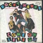 """ROCKY SHARPE AND THE REPLAYS Come On Let's Go 7"""" VINYL B/w Please Don't Say"""