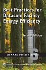 BEST PRACTICES FOR DATACOM FACILITY ENERGY EFFICIENCY - NEW