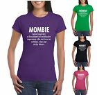 MOMBIE T SHIRT FUNNY MOTHERS DAY GIFT MUM T SHIRT LADIES T SHIRT