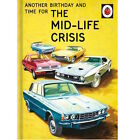 "LADYBIRD  ""TIME FOR THE MID-LIFE CRISIS""  BIRTHDAY GREETING CARD *FREE 1ST P&P*"