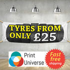 Tyres From Only - PVC Banner Garage Sign Customize Any Colour Tyres For Sale