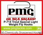 50 PMG P-714 ULTRA SHARP Special Light  Weight Fly-Hooks Trout Grayling etc