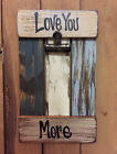 Picture Frame Holder LOVE YOU MORE HANDMADE Distressed Shutter Blue White Green