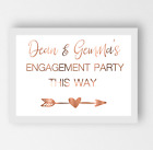 Personalised Engagement Party Sign / Copper Foil Print Poster / This way arrows