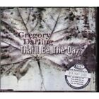 GREGORY DARLING That'll Be The Day CD European Nova 2006 2 Track B/W Medication