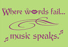 "Custom Expressions ""Where words fail.."" Wall Art Quote © various decal art"