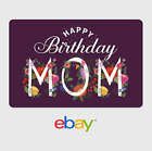 eBay Digital Gift Card - Happy Birthday Mom -  Fast email delivery