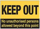KEEP OUT NO UNAUTHORISED PERSONS BEYOND THIS POINT - METAL PLAQUE TIN SIGN 489