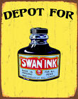 Depot for Swan Ink Vintage   METAL TIN SIGN POSTER WALL PLAQUE