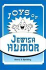 Joys of Jewish Humor Spalding,  Henry D. Hardcover