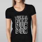 WOMEN'S RICK AND MORTY 'WUBBA LUBBA DUB DUB' T SHIRT AVAILABLE IN BLACK N WHITE
