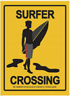 SURFER CROSSING SURF SURFING FISTRAL NEWQUAY CORNWALL TIN SIGN METAL PLAQUE 988