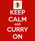 Keep Calm and ''Curry'' On poster print choice of mounts / frames / sizes