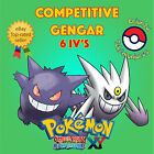 Pokémon ORAS / XY – COMPETITIVE GENGAR 6IV's – Shiny / No Shiny