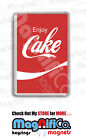Enjoy Cake Novelty Fridge Magnet or Keyring - Stocking filler gift / Coke
