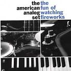 The Fun of Watching Fireworks by The American Analog Set (CD, Aug-1996, Emperor