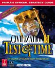 CIVILIZATION II: TEST OF TIME : PRIMA'S OFFICIAL STRATEGY GUIDE By David NEW