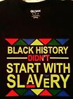 BLACK HISTORY CUSTOM T-SHIRT DIDN'T START w/SLAVERY BLACK LIVES MATTER PANTHER