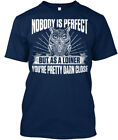 Are You A Proud Loiner! - Nobody Is Perfect But As Lioner Stylisches T-Shirt