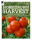 Homegrown Harvest: A Season-by-Season Guide to a Sustainable Kitchen Garden by
