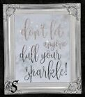 Quote Glitter picture, Silver Shabby Chic Framed or Canvas! Any Size