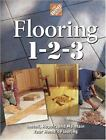 Flooring 1-2-3: Expert Advice on Design, Installation, and Repair (Home Depot .