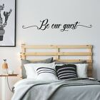 Be Our Guest Wall Sticker Quote Words Decal Vinyl Bedroom Guest Room B&b | Wqb66