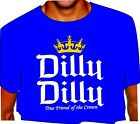 DILLY DILLY True Friend of the Crown adult ROYAL T SHIRT big D D crown bud light