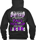 Sensational You And I Are Sisters! - Sisters Always Standard College Hoodie