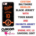 BALTIMORE ORIOLES PHONE CASE COVER WITH NAME&No. Fits iPHONE SAMSUNG MOTO LGetc on Ebay